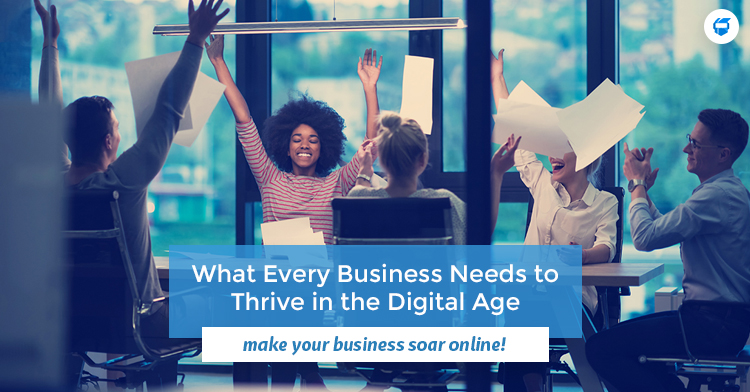 business needs to thrive in the digital age manila
