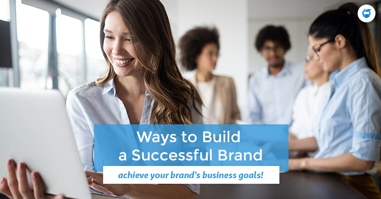ways to build a successful brand
