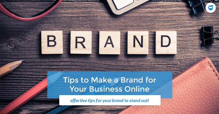tips to make a brand for your business